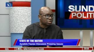 Sunday Politics: Ayodele Fayose Discusses Pressing Issues