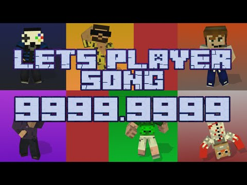 YouTuber Song's [#28,5] - Let's Player Song 9999.9999 ★ [Minecraft-Animation]
