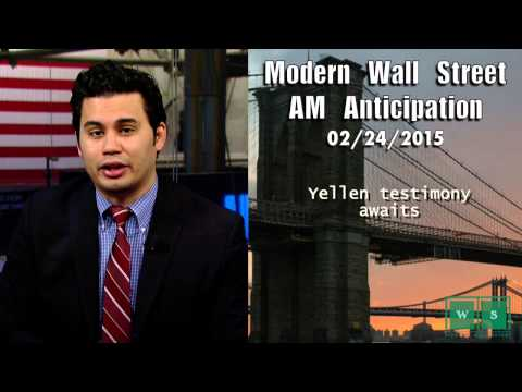 Modern Wall Street AM Anticipation: February 24, 2015