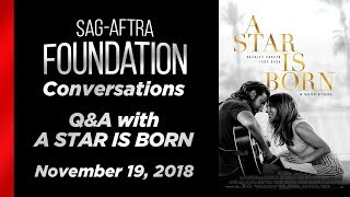 Conversations with A STAR IS BORN