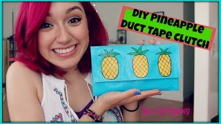 DIY Pineapple Duct Tape Clutch