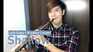 Shallow (A Star Is Born) - Lady Gaga, Bradley Cooper (Sax Cover)