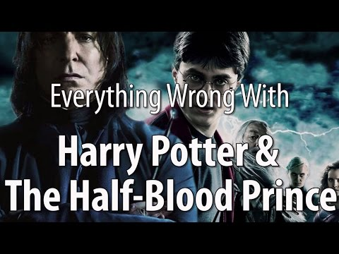 Everything Wrong With Harry Potter & The Half-blood Prince video