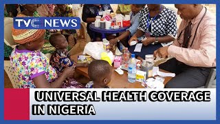 Dr Tuyi Mebawondu dissects Universal Health Coverage in Nigeria