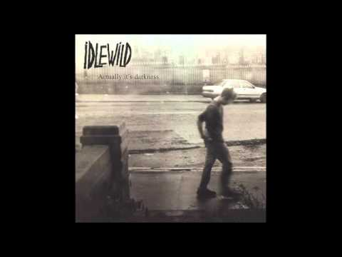 Idlewild - Itll Take A Long Time