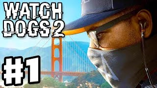 """Watch Dogs 2 - Gameplay Walkthrough Part 1 - DedSec and Marcus """"Retr0"""" Holloway! (PS4 Pro)"""