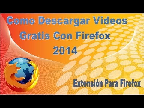 Como Descargar Videos Gratis Online Con Firefox 2014 Extensión Flash Video Downloader