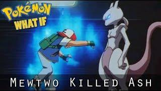 Pokemon WHAT IF - Mewtwo Had Killed Ash? (Season 2 Episode 2)