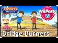 Wii Party U - Bridge Burners (Multiplayer)