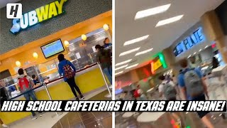 High School Cafeterias In Texas Are INSANE!