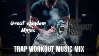 Summer Workout/Motivational Trap Music Mix (August 2018) (G.R.M. x Trap Workout Music)