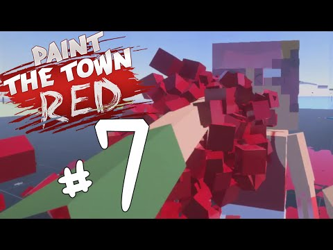 IT'S CHALLENGE TIME! - Paint The Town Red Let's Play / Gameplay Part 7