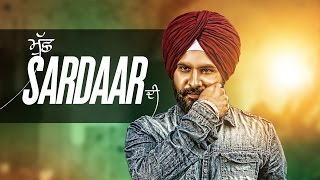 Muchh Sardaar Di (Full Video) - Amar Sajaalpuria | Latest Punjabi Songs 2016 | Speed Records