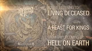 Watch A Feast For Kings Living Deceased video