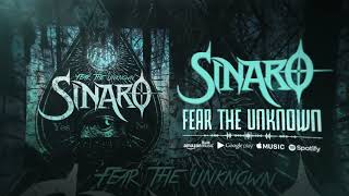 SINARO - Fear The Unknown (audio)