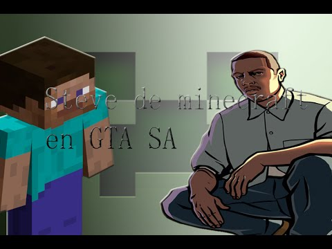 Loquendo Steve de minecraft en GTA SA