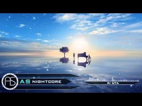 ❋「AS ~ Nightcore」 Ai Uta ❋