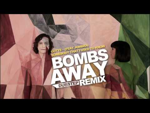 Gotye - Somebody That I Used To Know (Bombs Away Dubstep Remix)
