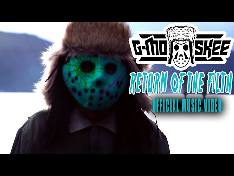 G-Mo Skee - Return of the Filth (Official Music Video)