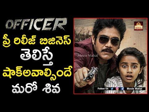 Officer Movie Pre Release Business | Nagarjuna | RGV | Movie Mahal | Tollywood Updates
