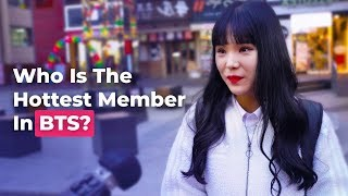 Who Is The Hottest Member In BTS? | Koreans Answer