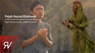 Download Lagu Rijal Vertizone - Pejah Husnul Khotimah Ft Dhifa Azzahra Gratis STAFABAND