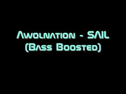 Awolnation - Sail (bass Boosted) (hd) video