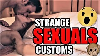 5 Most Shocking SEXUAL Traditions That Still Exist | Top Curious