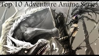Top 10 Adventure Anime Series