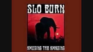 Watch Slo Burn Positiva video