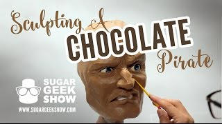 Sculpting Chocolate Pirate Face