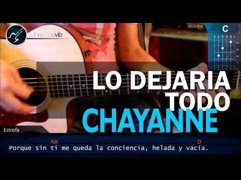 Como tocar Lo Dejaria Todo CHAYANNE en Guitarra Acustica HD Tutorial COMPLETO