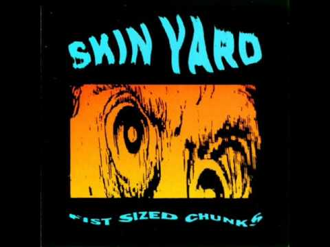 Skin Yard - Through Nothing