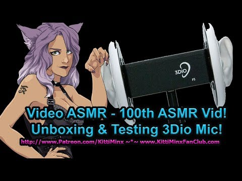 Kitti Minx ASMR - 100th ASMR Video! Unboxing and Testing NEW 3Dio Free Space Microphone!