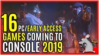 16 PC/Early Access Games Coming To Console 2019 - Dayz Starbound Black Desert +More