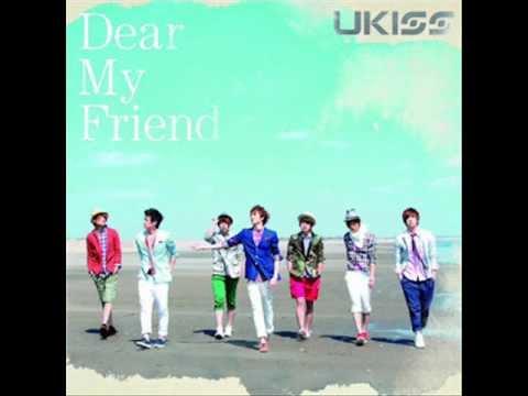 [MP3/DL] U-KISS - Dear My Friend