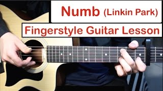 Linkin Park - Numb | Fingerstyle Guitar Lesson (Tutorial) How to play Fingerstyle