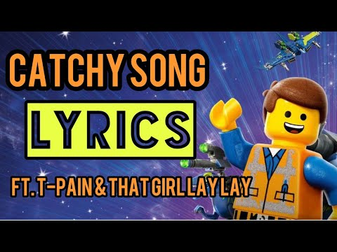 Catchy Song Lyrics Feat T Pain That Girl Lay Lay Youtube