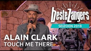 Alain Clark - Touch me there | Beste Zangers 2018