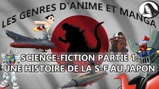 Les genres de manga et anime (3): Science-fiction (1) - Une histoire de la SF au Japon