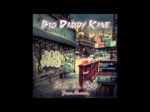 Big Daddy Kane - Set It Off (Tron Remix)