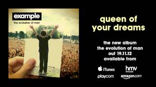 Watch Example Queen Of Your Dreams video