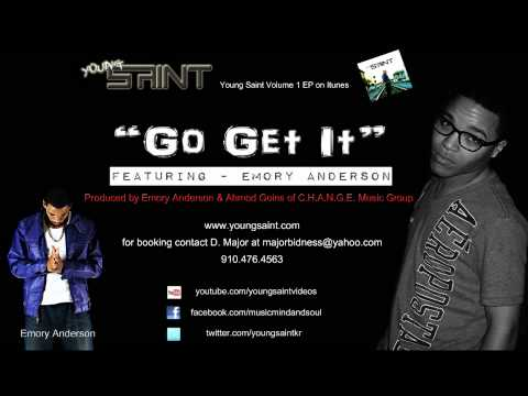 Young Saint - Go Get It featuring Emory Anderson