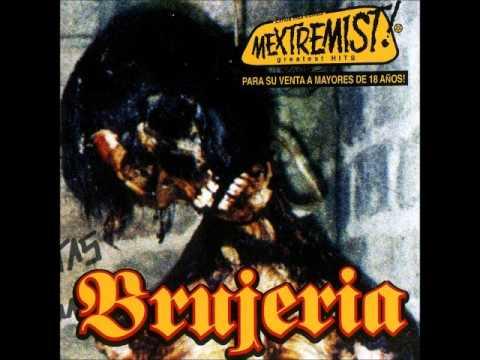 Brujeria - Castigo Del Brujopunishment From The Brujo