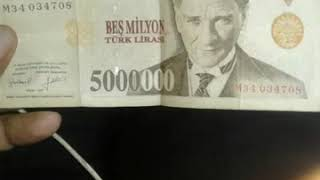 Turkey 5,000,000 lira.1lira cost in indian currency 18 rupees contact me8985709979