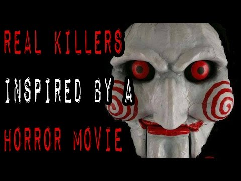 10 Real Killers Inspired By A Horror Movie