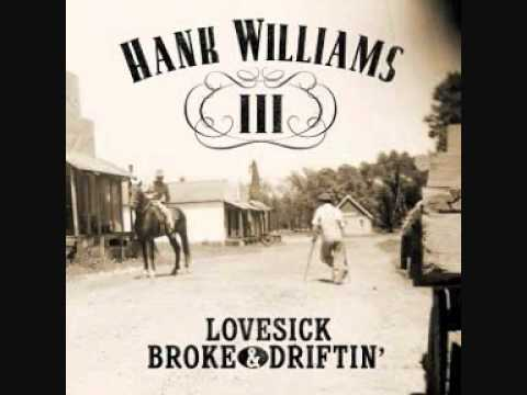 Hank Williams Iii - Broke, Lovesick & Driftin