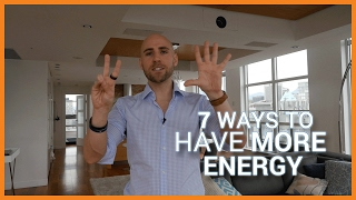 7 Ways To Have More Energy