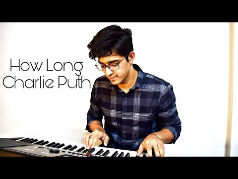 Charlie Puth | How Long | Music Cover