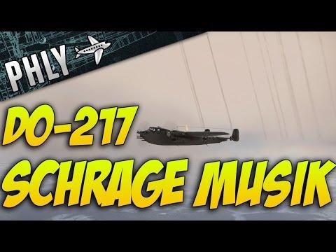 War Thunder Do-217 - SCHRAGE MUSIK - Am I doing It Wrong? War Thunder Gameplay